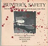 Hunter's Safety: Midwest Noise Compilation Vol. 1