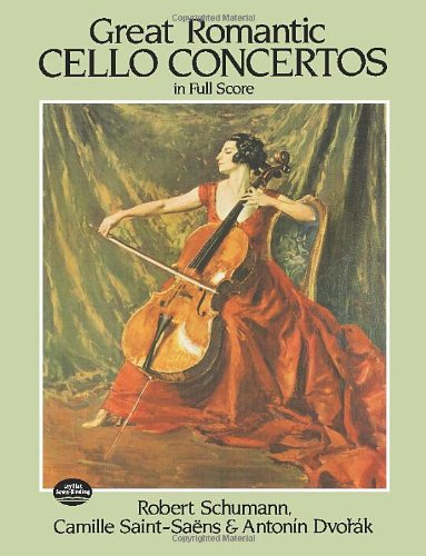 Great Romantic Cello Concertos in Full Score (Dover Music Scores)