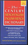 The 21st Century French-English English-French Dictionary (21st Century Reference)