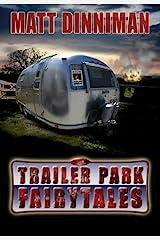 Trailer Park Fairy Tales Paperback