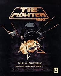 TIE Fighter: The Official Strategy Guide (Secrets of the games series)