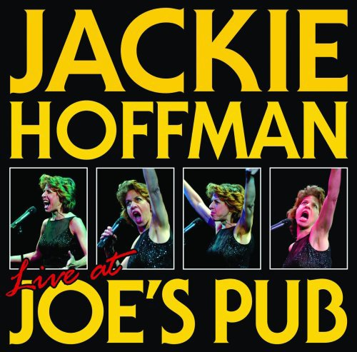 Jackie Hoffman: Live at Joe's Pub by P.S. Classics