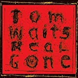 Tom Waits: Real Gone (Audio CD)