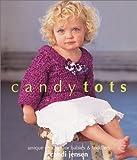 Candy Tots, Candi Jensen, 1931543283