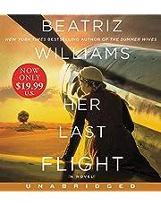 Her Last Flight Low Price CD: A Novel