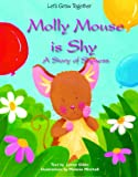 Molly Mouse Is Shy, Lynne Gibbs, 1607547562