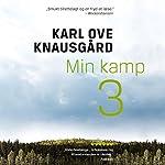 Min kamp 3 | Karl Ove Knausgård