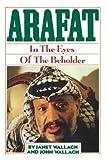 Arafat, Janet Wallach and John Wallach, 0818405333