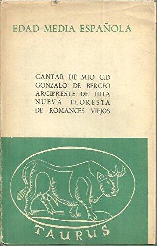 EDAD MEDIA ESPAÑOLA. CANTAR DE MIO CID. GONZALO DE BERCEO. ARCIPRESTE DE HITA. NUEVA FLORESTA DE ROMANCES VIEJOS.: Amazon.es: Anónimo / VVAA: Libros