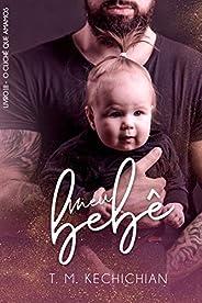 Meu Bebê (O Clichê Que Amamos Livro 3)