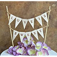 """Wedding cake topper...""""LOVE IS SWEET"""" pennant banner for your rustic woodland look wedding cake"""