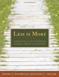 img - for Less is More by Donna J. Baumbach (2009-01-30) book / textbook / text book