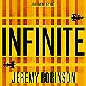 Infinite Hörbuch von Jeremy Robinson Gesprochen von: R.C. Bray