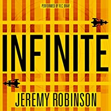 Infinite Audiobook by Jeremy Robinson Narrated by R.C. Bray