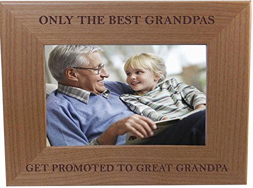 Only The Best Grandpas Get Promoted to Great Grandpa 4x6 Inch Wood Picture Frame - Great Gift for Father's Day Birthday for Dad Grandpa Papa Husband (Grandfathers Gifts Great For)