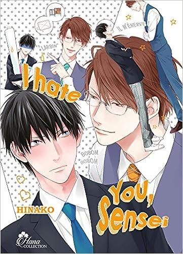 I Hate You Sensei Livre Manga Yaoi Hana Collection