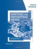 Writing and Reporting News 7th Edition