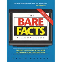 The Bare Facts Video Guide 1998