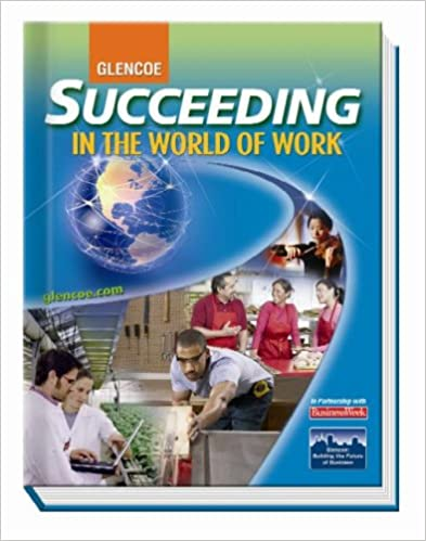 Succeeding in the World of Work, Student Edition (SUCCEEDING IN ...