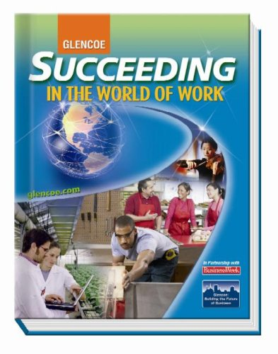 Succeeding in the World of Work, Student Edition (SUCCEEDING IN THE WOW)