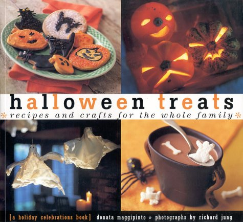 Halloween Treats: Recipes and Crafts for the Whole Family (Holiday (Best Halloween Treats Recipes)