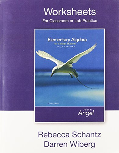 Lab Worksheets (Worksheets for Classroom and Lab Practice for Elementary Algebra Early Graphing for College Students)