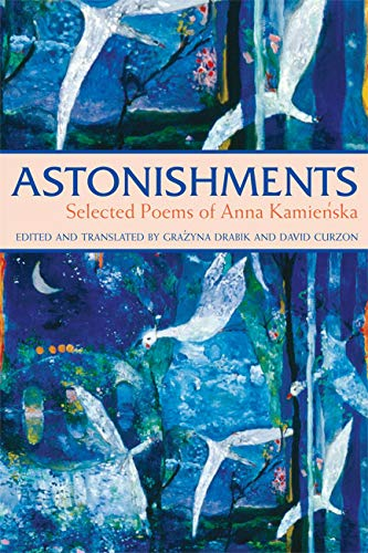 Read Online Astonishments: Selected Poems of Anna Kamienska - paperback edition ebook