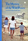 The Mystery of the Wild Ponies (Boxcar Children)