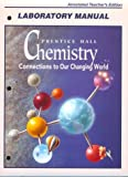 Chemistry : Connections to Our Changing World, Lemay, 0138376913