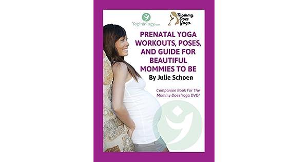 Amazon.com: Mommy Does Yoga: Prenatal Yoga Workouts, Poses ...