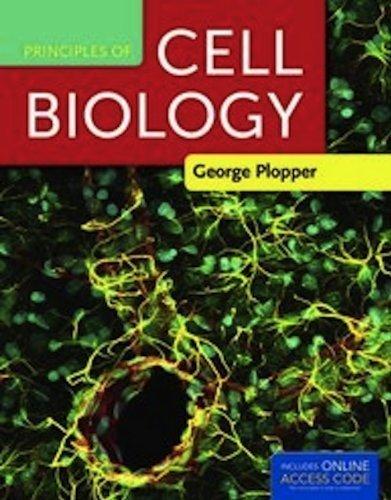 Principles Of Cell Biology by Plopper, George [Jones & Bartlett Learning,2011] [Paperback]