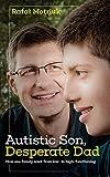 Autistic Son, Desperate Dad