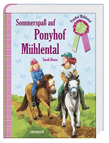 Ponyhof Mühlental (Sammelband) - Sommerspaß auf Ponyhof Mühlental (Kinder- und Jugendliteratur)