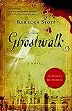 Ghostwalk, Rebecca Stott, 0385521073