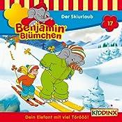 Der Skiurlaub (Benjamin Blümchen 17) | Elfie Donnelly