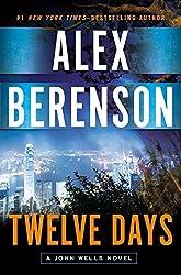 Twelve Days (John Wells Series Book 9)