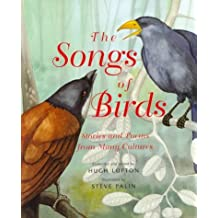 The Songs of Birds : Stories and Poems from Many Cultures by Hugh Lupton (2000-03-02)