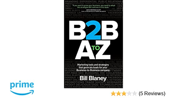 B2B A To Z: Marketing Tools and Strategies That Generate
