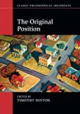 img - for The Original Position (Classic Philosophical Arguments) book / textbook / text book