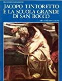 img - for Jacopo Tintoretto and the Scuola Grande of San Rocco book / textbook / text book