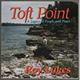 Toft Point, Roy Lukes, 0966518101