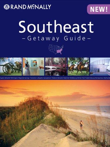 Rand Mcnally Southeast: Getaway Guide