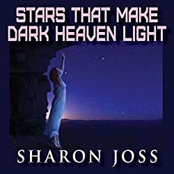 Stars That Make Dark Heaven Light