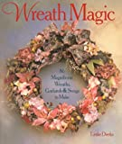 Wreath Magic, Leslie Dierks, 0806905794
