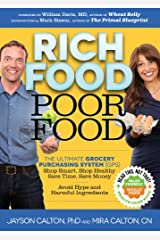 Rich Food Poor Food: The Ultimate Grocery Purchasing System (GPS) (English Edition) eBook Kindle