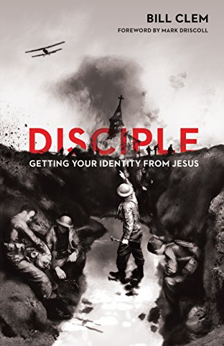 Disciple: Getting Your Identity from Jesus (Re:Lit)