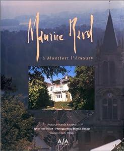 vignette de 'Maurice Ravel à Montfort-L'Amaury (Yves Milon)'