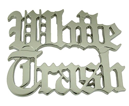 White Trash Bar Joke Funny Rock Rebel Belt Buckle Silver Metal Costume Halloween