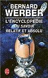 L'Encyclopédie du savoir relatif et absolu par Werber