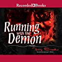 Running with the Demon: Word and the Void, Book 1 Audiobook by Terry Brooks Narrated by George Wilson